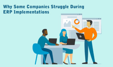Why Some Companies Struggle During ERP Implementations.