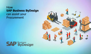 How SAP Business ByDesign can assist your Procurement